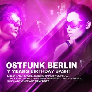Ostfunk Berlin 7 Years Birthday Bash