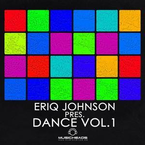 Eriq Johnson Pres. Dance Vol. 1