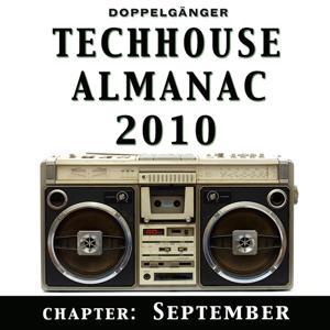 Doppelgänger pres. Techhouse Almanac 2010 - Chapter: September