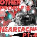 Other People's Heartache