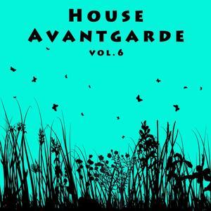 House Avantgarde Vol. 6