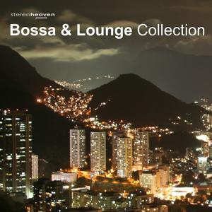 Stereoheaven Pres. Bossa & Lounge Collection