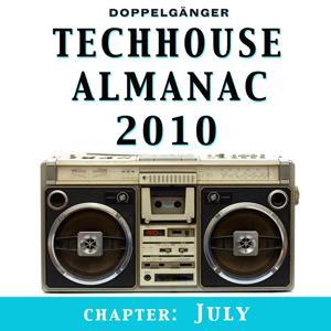 Techhouse Almanac 2010 - Chapter: July