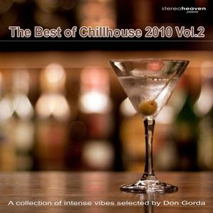 Stereoheaven pres. The Best Of Chillhouse 2010 Vol. 2
