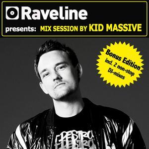 Raveline Mix Session By Kid Massive (Bonus Edition incl. 2 non-stop DJ-mixes)