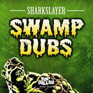 Swamp Dubs Vol. 1