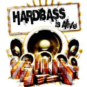 Hardbass Is Alive