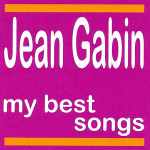 My Best Songs - Jean Gabin