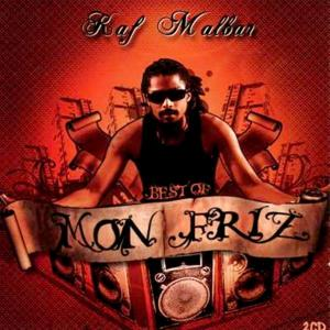 Best of Kaf Malbar : Mon friz