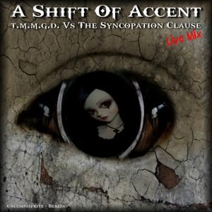 A Shift of Accent