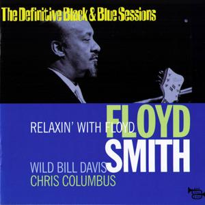 Relaxin With Floyd (The Definitive Black & Blue Sessions) [Paris & Vallauris, France 1972]
