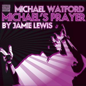 Michael's Prayer