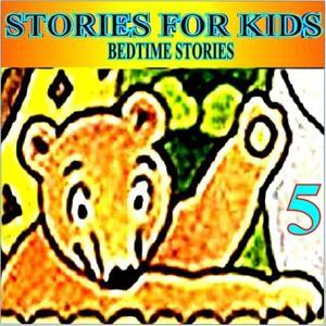 Bedtime Stories, Vol. 5