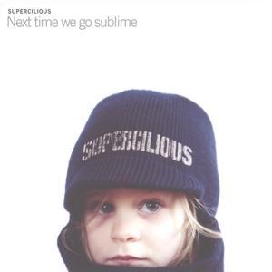 Next time we go sublime
