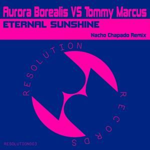 Eternal Sunshine Nacho Chapado Remix