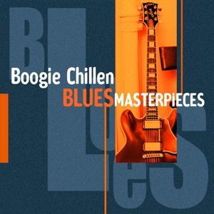 Boogie Chillen (Blues Masterpieces)