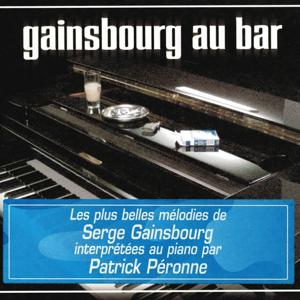 Gainsbourg au bar (The best interpretations in piano of Serge Gainsbourg)