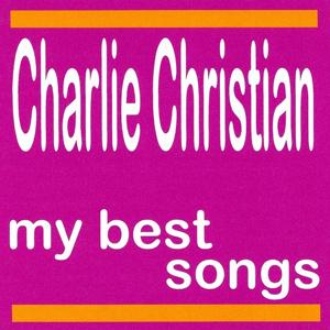 My Best Songs - Charlie Christian
