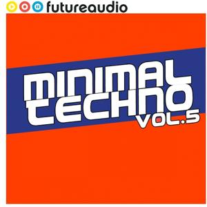 futureaudio presents Minimal Techno Vol. 5