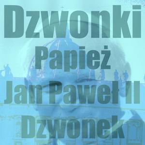 Papiez Jan Pawel II Dzwonek