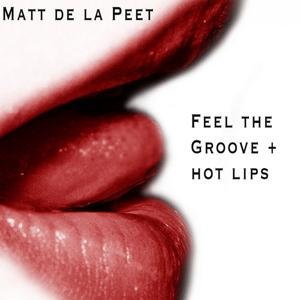 Feel the Groove / Hot Lips