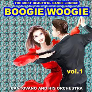 Boogie Woogie the Most Beautiful Dance Lounge, Vol.1