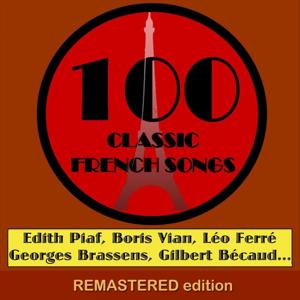 100 Classic French Songs (for YouTube Only) [Part 1] (Volume 1)