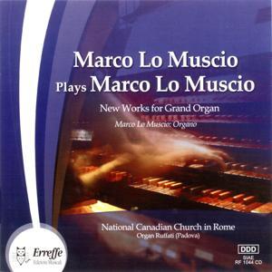 Marco Lo Muscio Plays Marco Lo Muscio