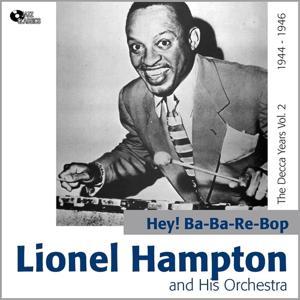 Hey! Ba-Ba-Re-Bop the Decca Years, Vol.2