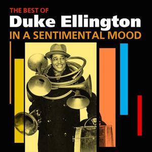 In A Sentimental Mood (The Best Of Duke Ellington)