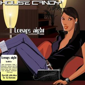 House Candy: Lounge Night