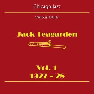 Chicago Jazz (Jack Teagarden Volume 1 1927-28)
