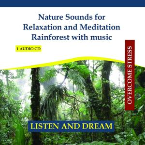 Nature Sounds for Relaxation and Meditation Rainforest with music - Sounds of Jungle