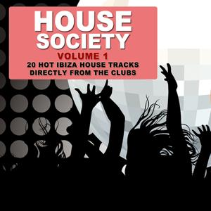 House Society Vol.1 - 20 Ibiza House Tracks