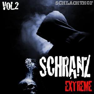 Schranz Extreme Vol. 2 - The Hardtechno Revolution
