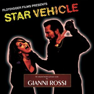 Star Vehicle - The Original Motion Picture Score