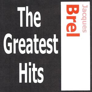 Jacques Brel - The greatest hits