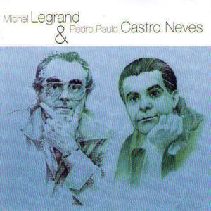 Michel Legrand & Pierre Paulo Castro Neves (jazz & bossa nova)