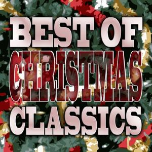 Best of Christmas Classics (Waiting for Santa Claus)