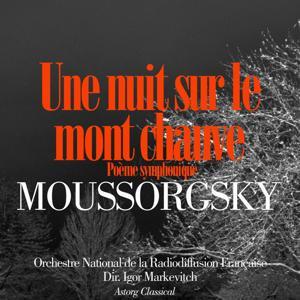 Moussorgsky: Une nuit sur le mont Chauve, poème symphonique