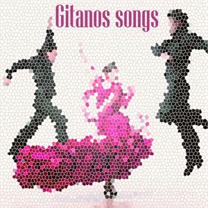 Gitanos Songs
