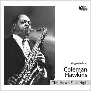 The Hawk Flies High (Original Album)