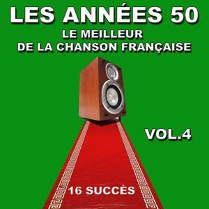 Les années 50, vol. 4 (Le meilleur de la chanson française)
