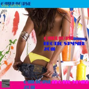 Chillhouse Erotic Summer 2011