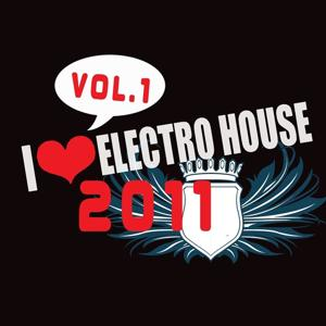 Electro House 2011, Vol.1