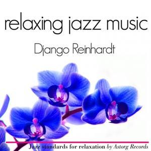 Django Reinhardt Relaxation Jazz Music
