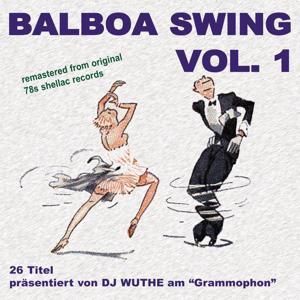 Balboa Swing, Vol. 1 (DJ Wuthe am Grammophon)