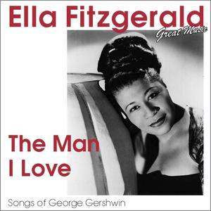 The Man I Love (Songs of George Gershwin)