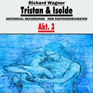 Tristan und Isolde, Akt.3