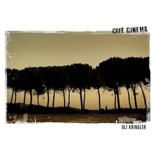 Cafe Cinema (Songs for an Imaginary Movie)